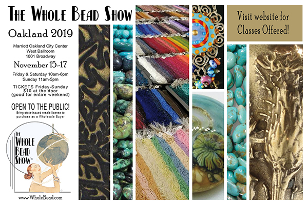 Visit the Whole Bead Show in Oakland