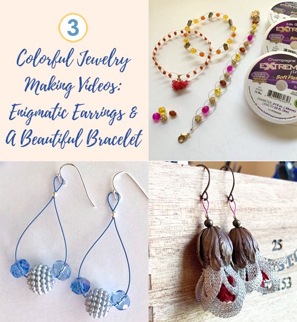 3 Colorful Jewelry Making Videos: Enigmatic Earrings And A Beautiful Bracelet