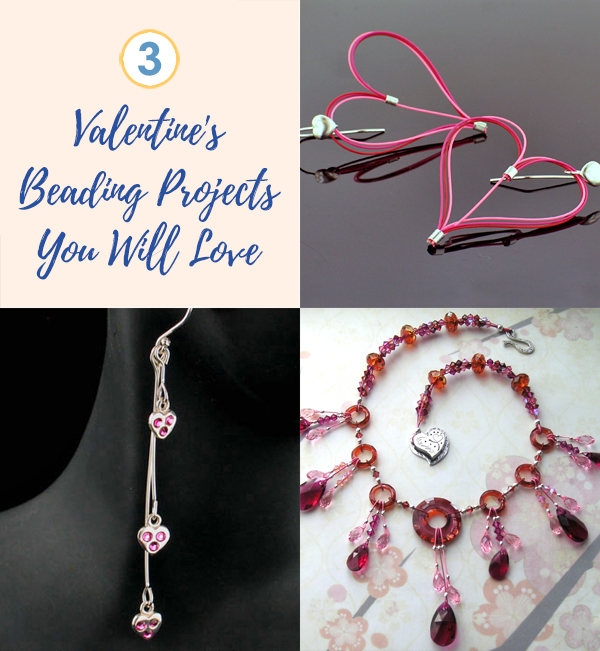 Valentine's Day Cards, Gift Wrap, And 3 Beading Projects You Will Love