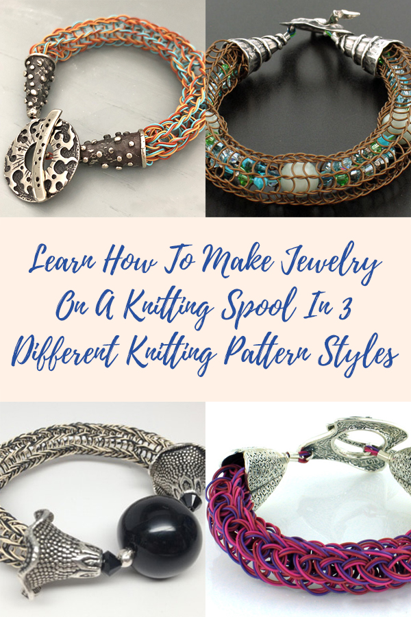Learn How To Make Jewelry On A Knitting Spool In 3 Different Styles